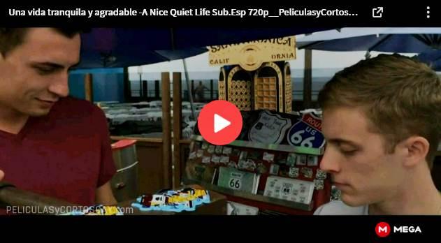 CLIC PARA VER VIDEO Una Vida Tranquila y Agradable - PELICULA - EEUU - 2018