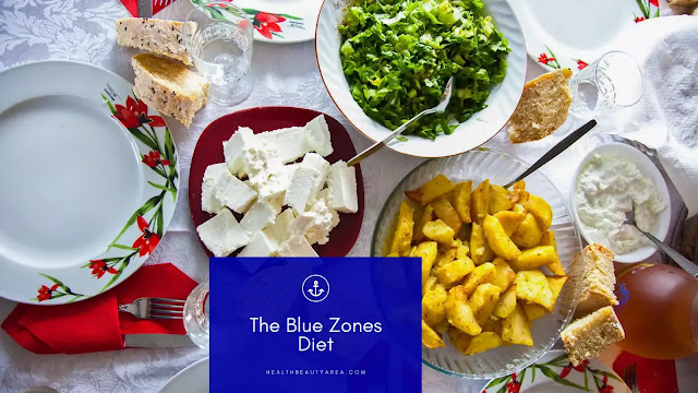 what is the blue zones diet | The secret of the blue zones