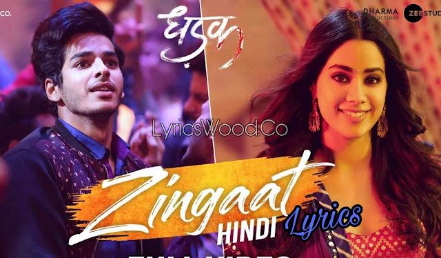 Zingaat Lyrics - Dhadak Zingat Meaning