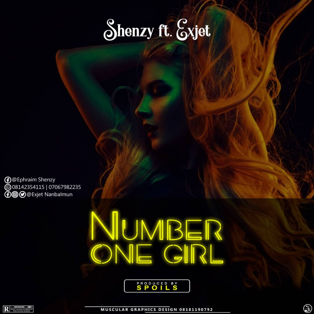 MUSIQ: Shenzy ft Exjet – Number One Girl #Arewapublisize