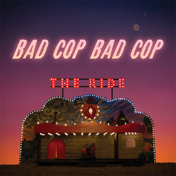 "Bad Cop Bad Cop stream new album ""The Ride"""