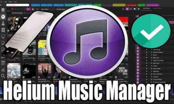 تحميل برنامج Helium Music Manager Premium Portable نسخة محمولة مفعلة اخر اصدار