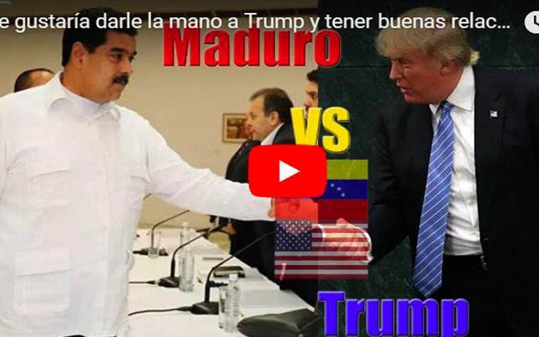 Maduro Envidioso : Quiere reunirse con Trump para darle la mano