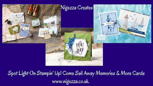 Nigezza Creates Spotlight on Stampin' Up! Come Sail Away Memories and More Cards