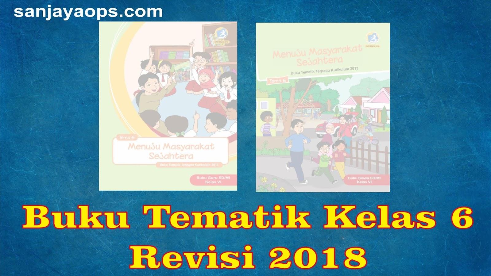 Materi pjok kelas 10 kurikulum 2013 revisi 2017. Buku K13 Kelas 6 Revisi 2018 Semester 2 - Sanjayaops