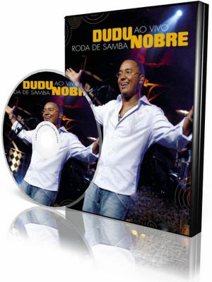 DVD Dudu Nobre - Roda de Samba Ao Vivo (2008)