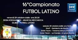 "16°Campionato ""Futbol Latino"""