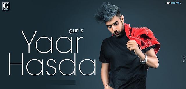 Yaar Hasda Lyrics - Guri