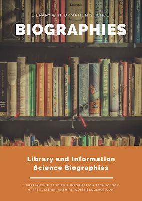 Library and Information Science Biographies