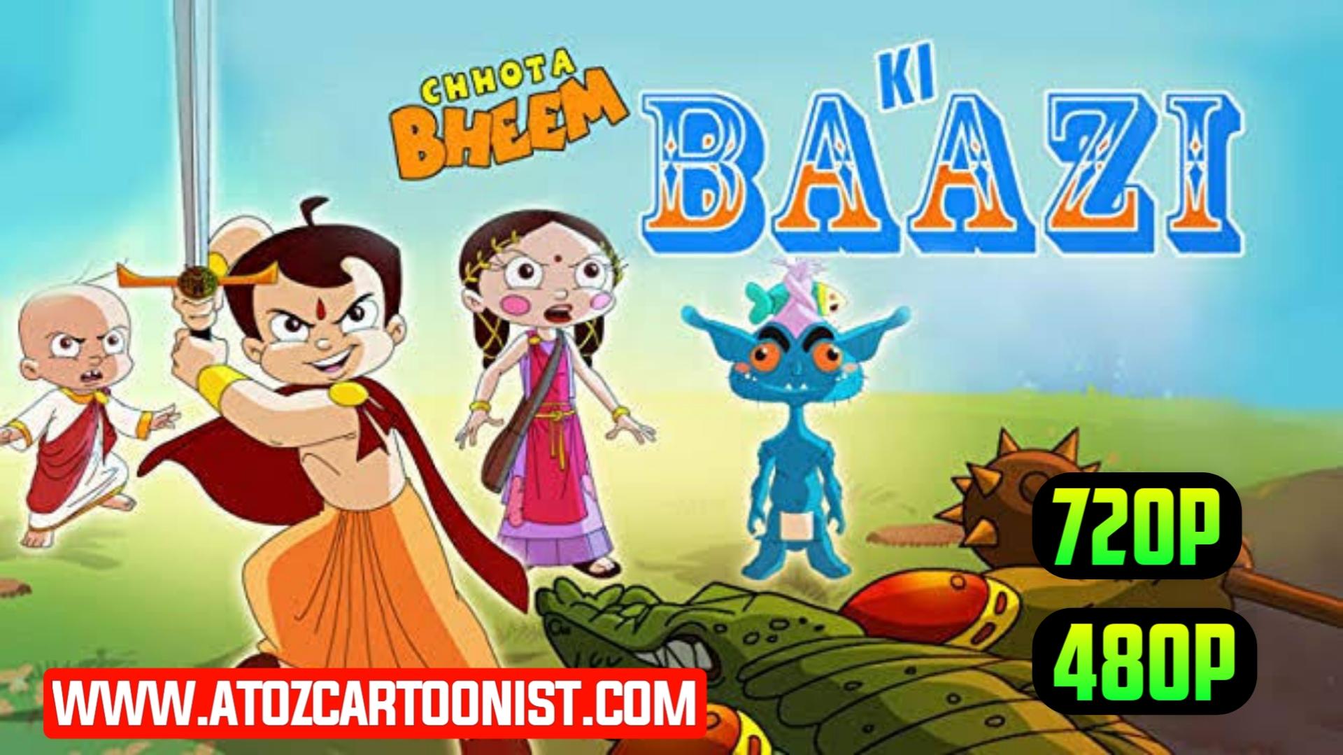 CHHOTA BHEEM KI BAAZI FULL MOVIE IN HINDI & TAMIL DOWNLOAD (480P & 720P)