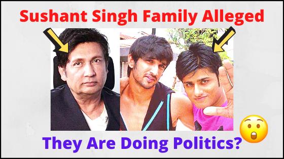 Sushant's Family Made Serious Allegations Against Shekhar Suman & Sandeep Singh