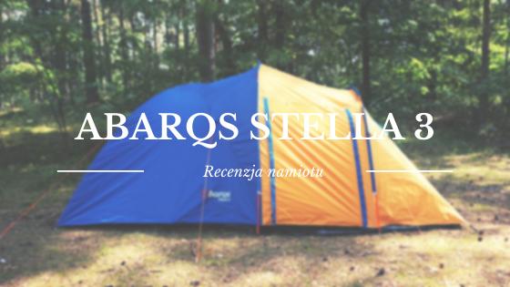 Recenzja namiotu Abarqs Stella 3