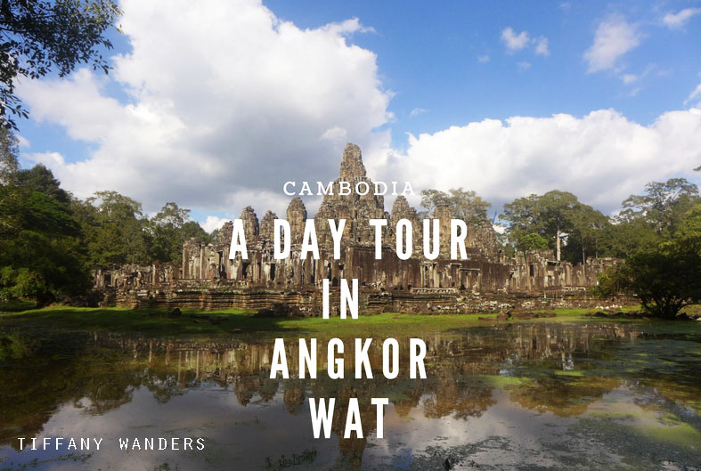 A Day Tour in Angkor Wat, Cambodia