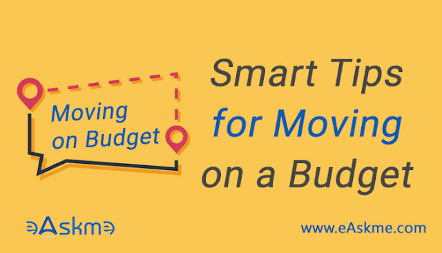 Smart Tips for Moving on a Budget: eAskme