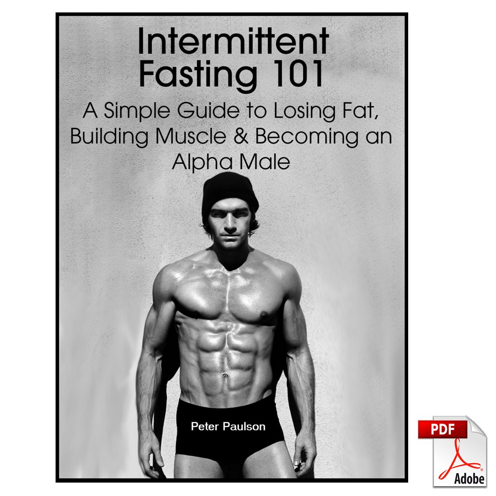 Details about Intermittent Fasting 101:A Simple Guide to Losing Fat,  Building Muscle an  [PDF]