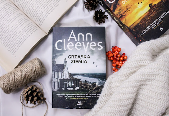 """Grząska ziemia"" Ann Cleeves"