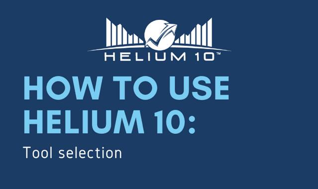 Helium 10 Tool Guide
