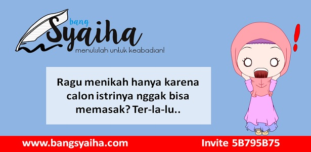Ragu menikah karena calon istri belum bisa memasak, ragu menjelang akad nikah, Bang Syaiha, http://www.bangsyaiha.com/