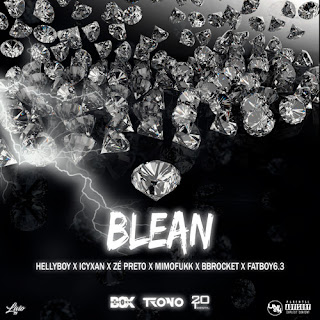 Box Criminal (Icyxan, Zé Preto, MimoFukk & Bbrocket) & Twenty20 (HellyBoy & FatBoy6.3) - BLEAN (Rap) [DOWNLOAD MP3]