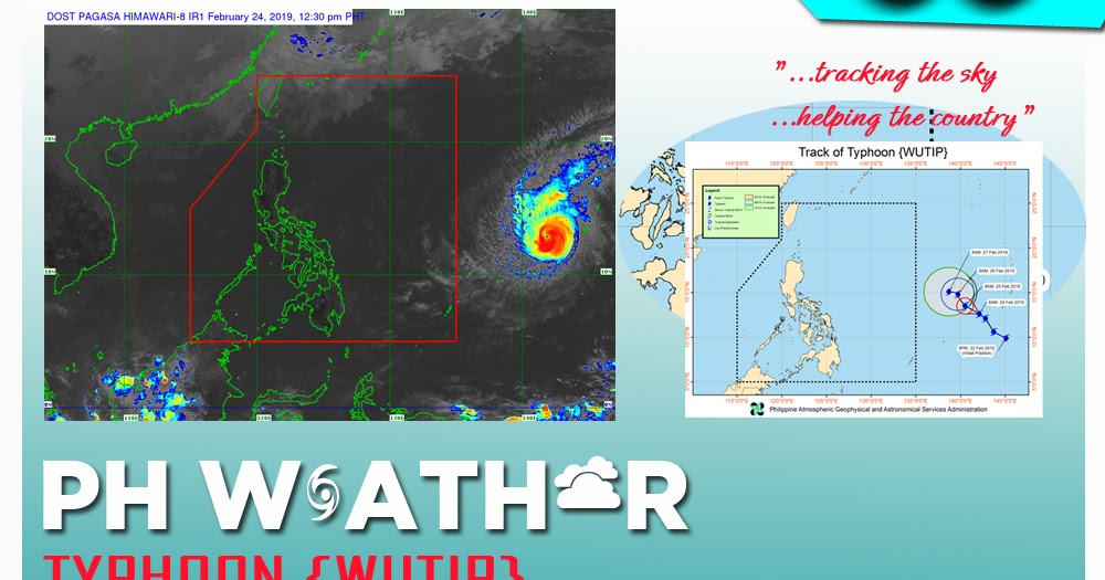 Philippine weather update for Typhoon {WUTIP} as of 11:00 AM 24 February 2019 - PAGASA - PH Trending