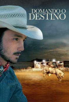 Domando o Destino Torrent - WEB-DL 1080p Dual Áudio