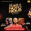MIXTAPE: Hypeman Realone x DJ Nikky – Black & Notorious Mix