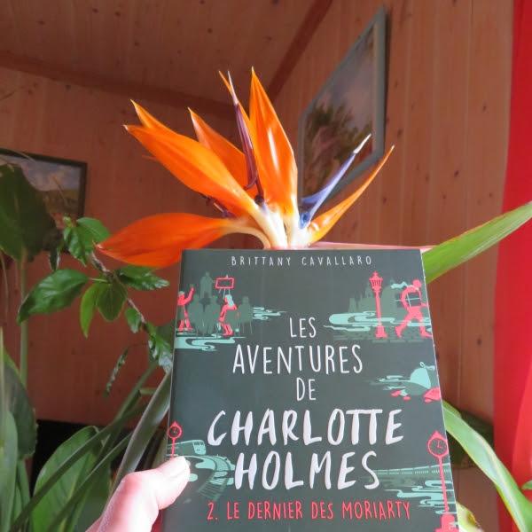 Les aventures de Charlotte Holmes, tome 2 : Le dernier des Moriarty de Brittany Cavallaro