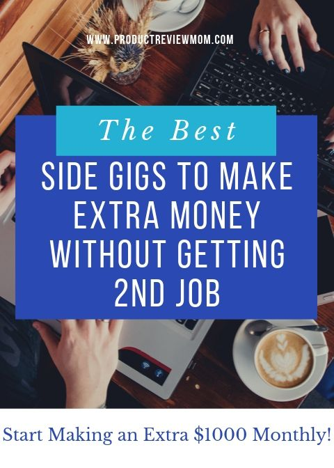The Best Side Gigs to Make Extra Money without Getting 2nd Job