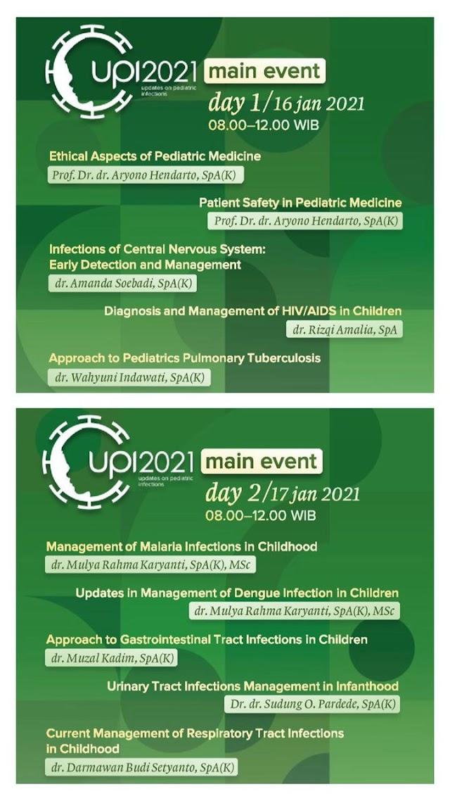 [Updates on Pediatric Infections 2021]    Main Event Webinar Updates on Pediatric Infections (UPI) 2021 adalah virtual seminar  seputar infeksi anak