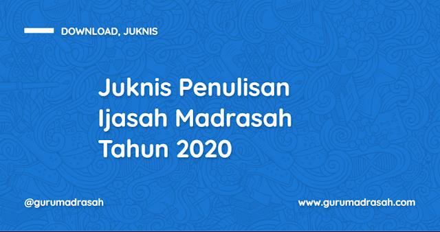 Petunjuk Teknis Penulisan Blangko Ijazah Madrasah dan SHUAMBN Tahun 2020