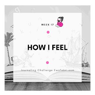 week 17 how i feel