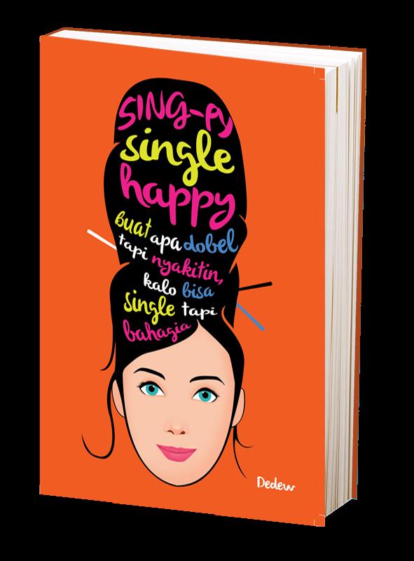 "Kutipan Novel ""Sing-Py : Single Happy"" Dedew - Barisan ..."