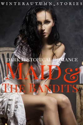 Maid and The Bandits by Winterautumn_stories Pdf