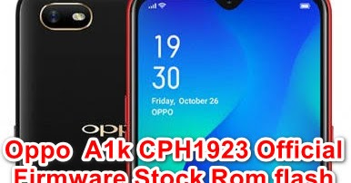 Oppo A1k CPH1923 Official Firmware Stock Rom flash file