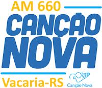 Rádio Canção Nova AM de Vacaria RS ao vivo