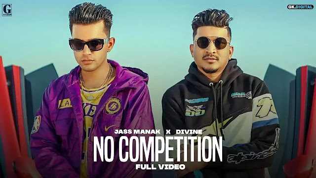 O COMPETITION LYRICS – JASS MANAK | DIVINE