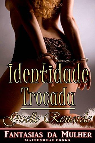 Identidade Trocada - Giselle Renarde