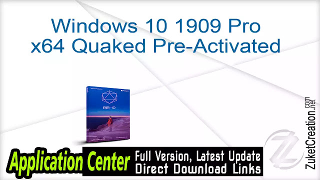Windows 10 1909 Pro x64 Quaked Pre-Activated