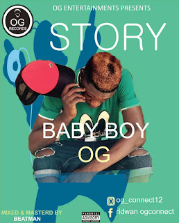 New Music: BabyBoy - Story Of My Life (Prod. By BeatMann)