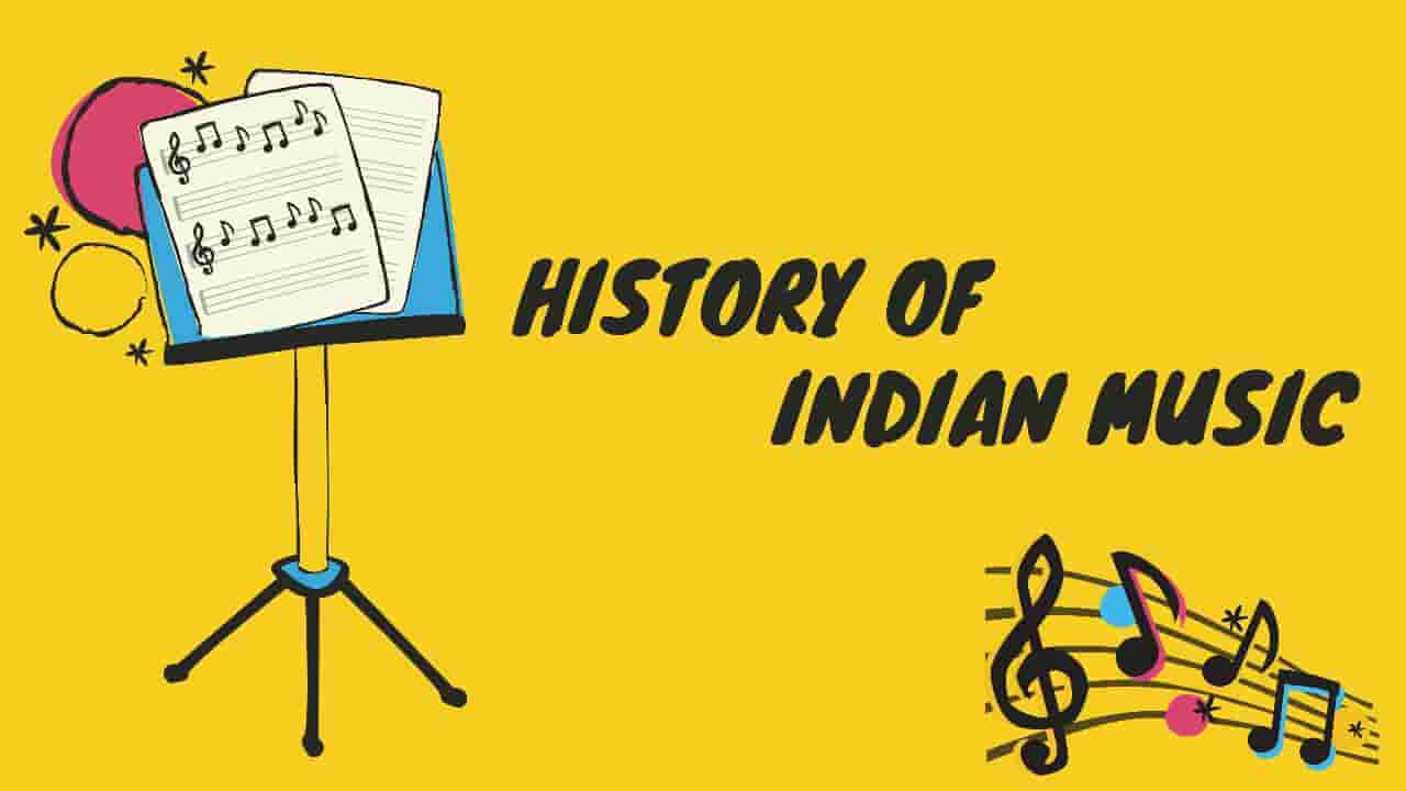 History of Indian Music - Indian Classical Music
