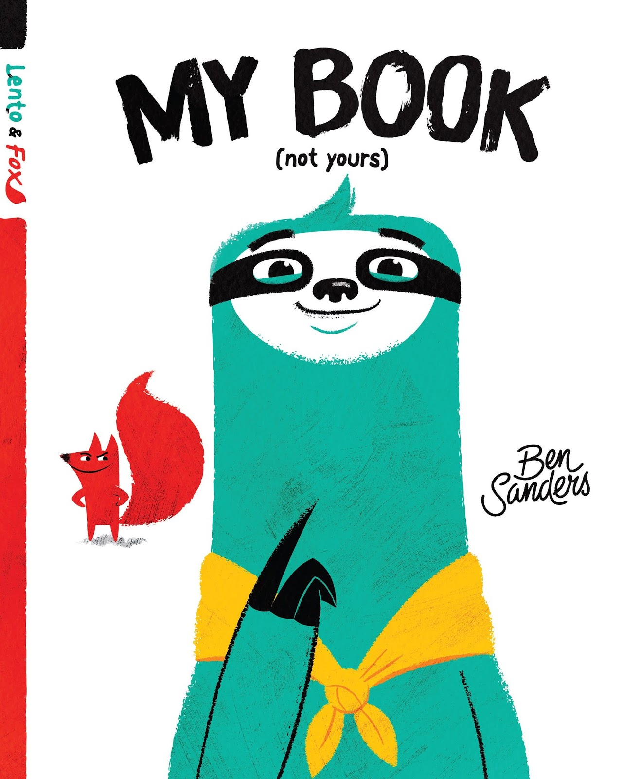 Fox Carpe Review My Book Not Yours Lento And Fox By Ben Sanders Carpe