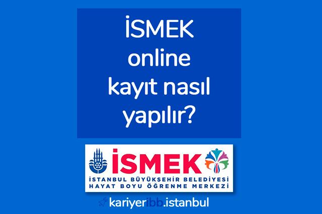 İBB Hayat Boyu Öğrenme Merkezi İSMEK e online kayıt nasıl yapılır? ismek kayıtları ne zaman başlıyor? İsmek başvuru işlemleri hakkında her şey kariyeribb'de.