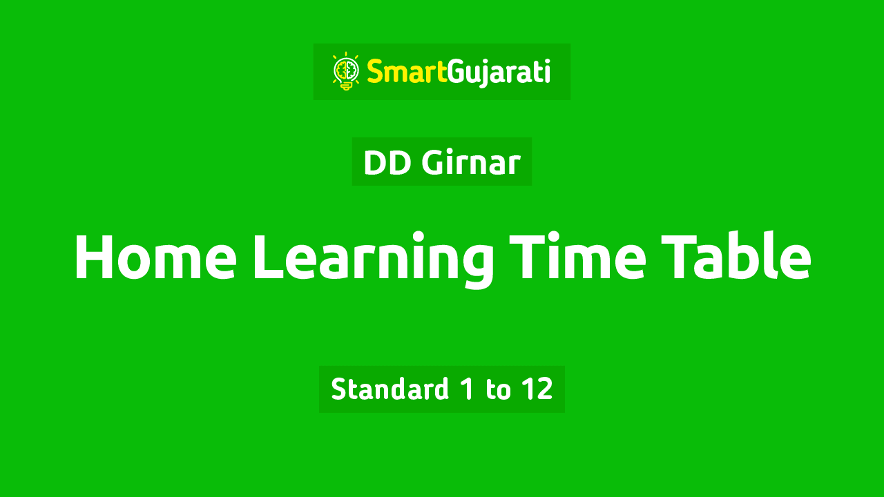 we have given complete information about DD Girnar Home Learning Time Table For Std. 1 to 12 in August 2021. We have given here the Time Table of all the standards from standard 1 to 12 and you can also download the PDF file of the title.