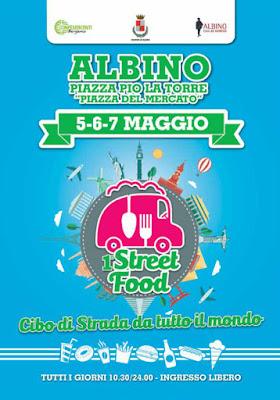 Street Food Alabino! Cibo di strada da tutto il mondo 5-6-7 maggio Albino (BG)