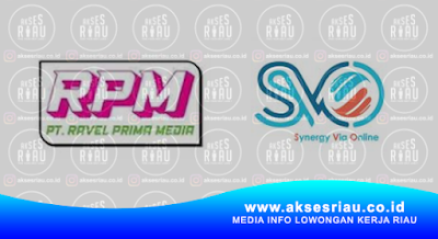 PT. Ravel Prima Media (RPM) Pekanbaru