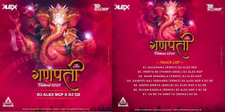 GANPATI FESTIVAL 2020 (THE ALBUM) - DJ ALEX NGP X DJ SD
