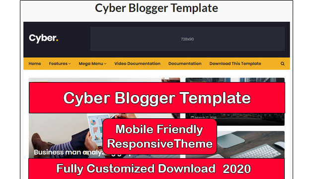 Cyber Mobile Friendly Blogger Template Fully Customized Download, Blogger Theme, Free Blogger Themes, Blogspot Templates, Free Responsive Blogger Templates