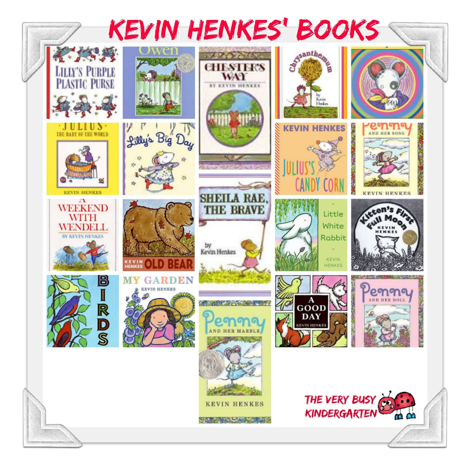Kindergarten Books: The Very Busy Kindergarten: Author Of The Month -- The