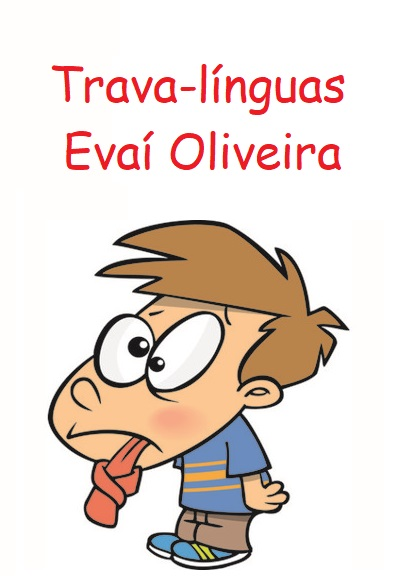 Trava-línguas - Evaí Oliveira