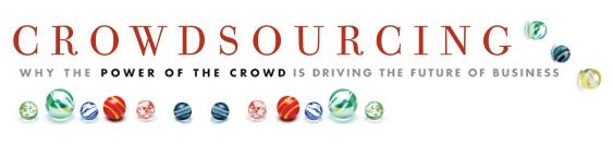 Crowdsourcing - Kalabaliklarin Gucu, Bir Isin Gelecegine Nasil Sekil Verebilir? (Kitap)